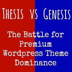 genesis vs thesis wordpress theme Thrive themes vs genesis theme framework both are great premium wordpress themes for bloggers and marketers here are the full review between both themes.