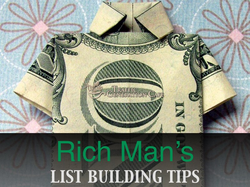 List building tips rich man style