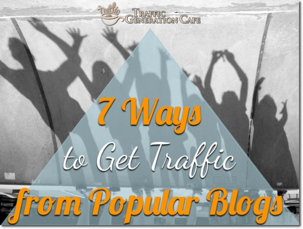 get web traffic from popular blogs