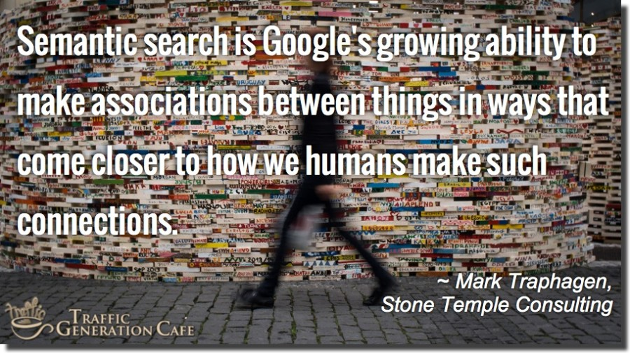 google semantic search definition mark traphagen