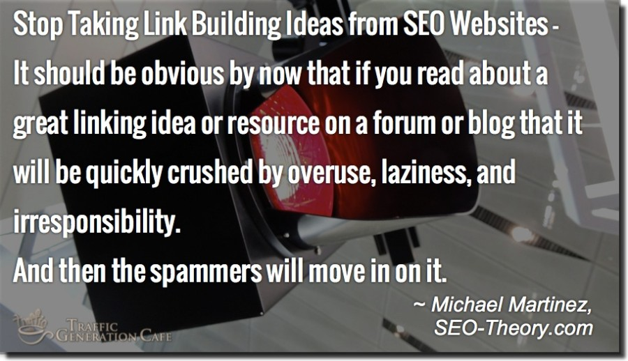 stop link building advice Michael Martinez