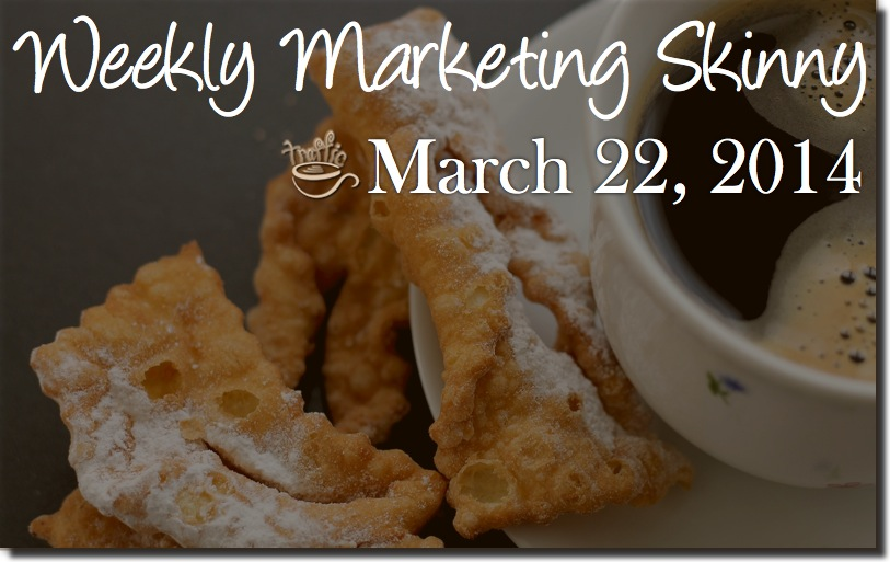 weekly marketing news march 22 2014