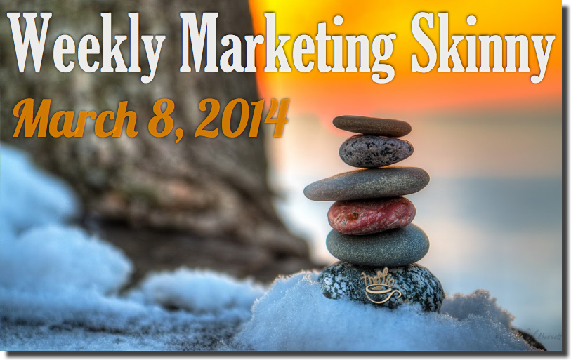 weekly marketing news march 8 2014