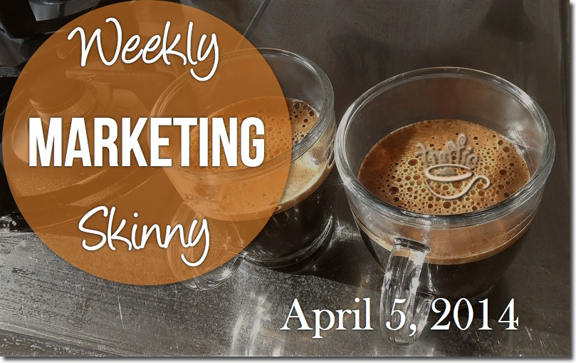 weekly marketing news april 5 2014