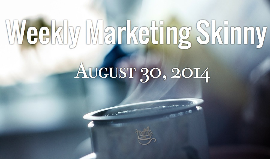 weekly marketing news august 30