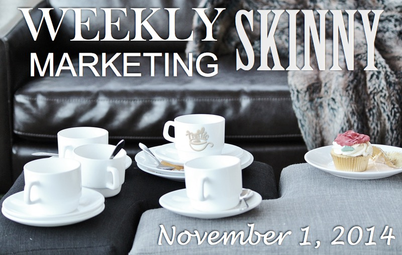 Your Weekly Marketing Skinny for November 1, 2014 - Traffic Generation Café