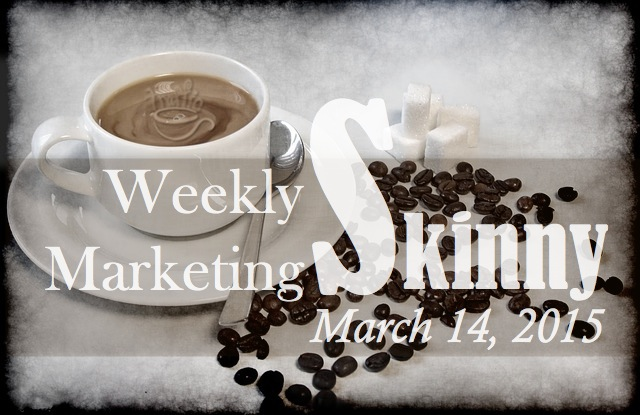 Your weekly marketing news March 14, 2015
