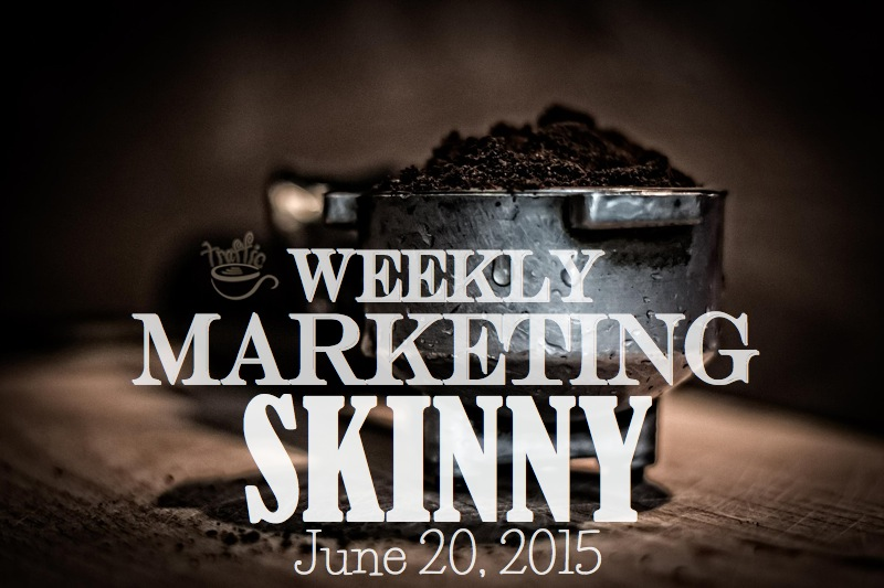 Weekly marketing news june 20, 2015