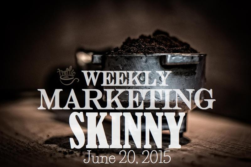Weekly marketing news june 20, 2015
