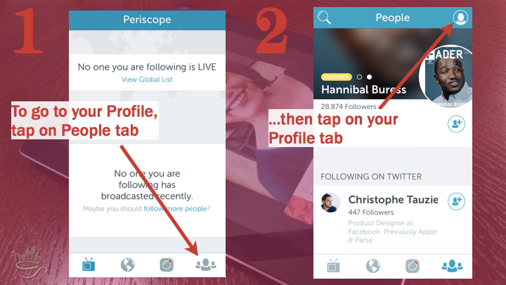 Periscope iOS Tutorial: where is your Periscope profile?