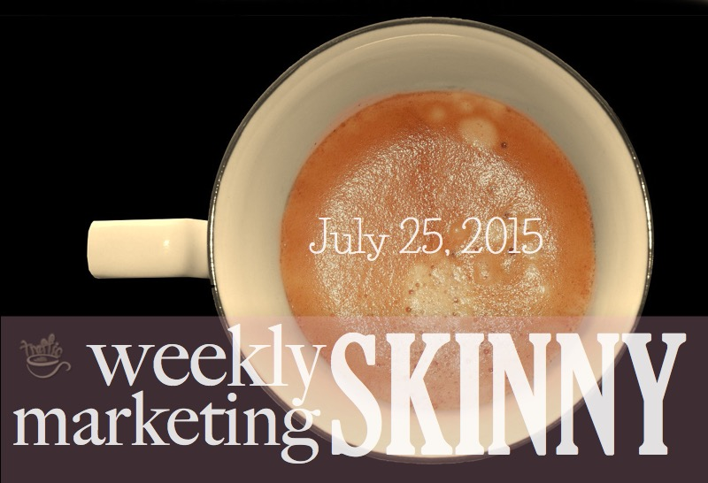 Weekly marketing news july 25, 2015