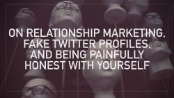 relationship marketing rant