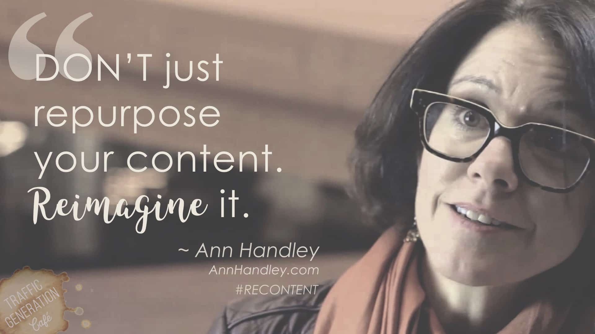 content repurposing by ann handley